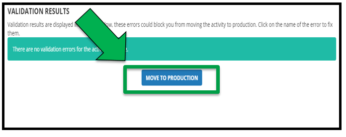 This shows the Validation Results page for the Activity / offering. There is a green arrow pointing to Move to Production button.