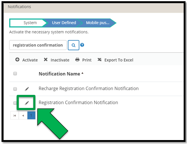 This is the Notifications - Systems page. This shows the search results for a registration confirmation notification. There is a green arrow pointing to the pencil / edit icon to the left of the appropriate template.