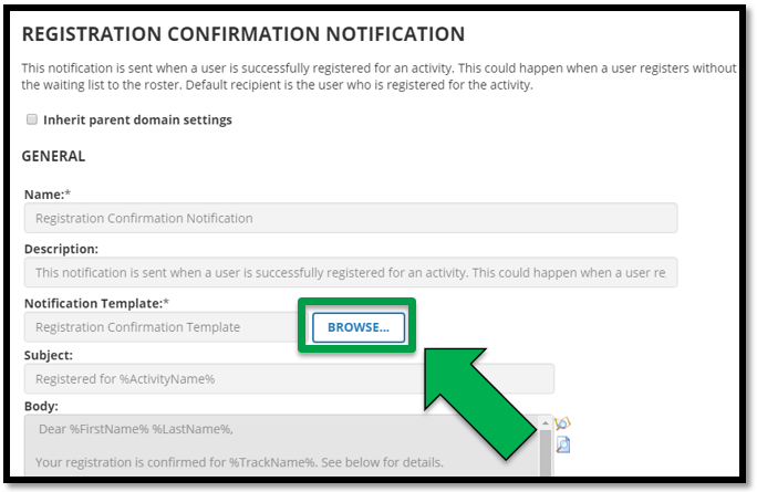 This shows the editing page for the appropriate notification.  There is a green arrow pointing to the Browse button.