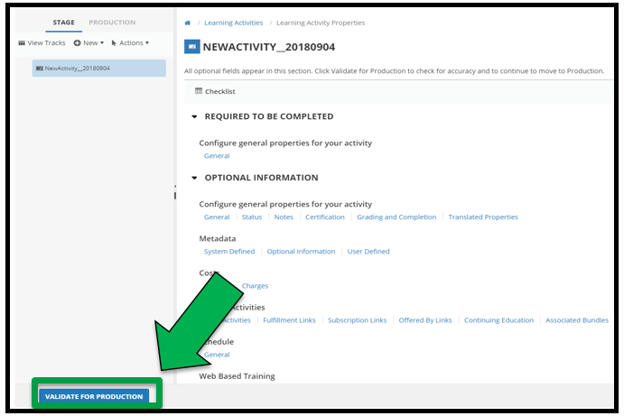 Learning Activity Properties page. There is a green arrow pointing to the Validate for Production button.