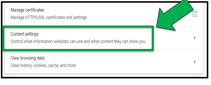 This shows the Advanced settings options. Green arrow pointing to the Content Settings drop down tab.