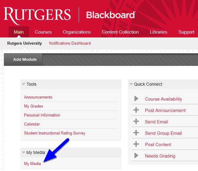 Go back to Blackboard, click the Main tab, and click My Media again.