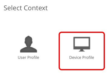 Select the Profile Context