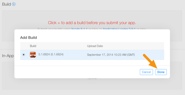 """In the window that appears, select the build you want to submit and click """"Done""""."""