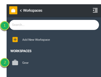The Workspace(s) menu contains the workspaces you have created.