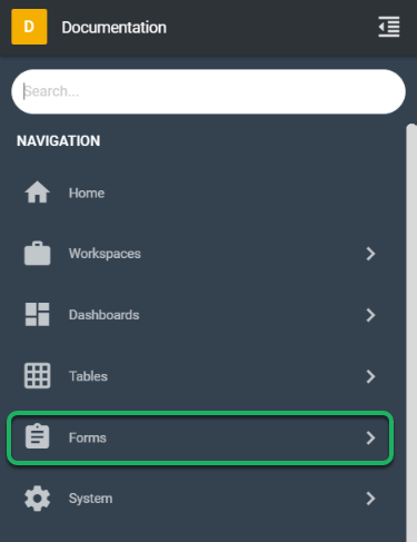 Click on the Form(s) System Tool to open the Form(s) menu.