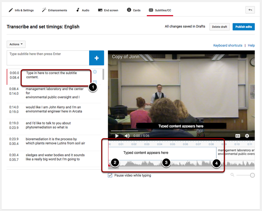 Highlights where to change content, length, and timings of captions.