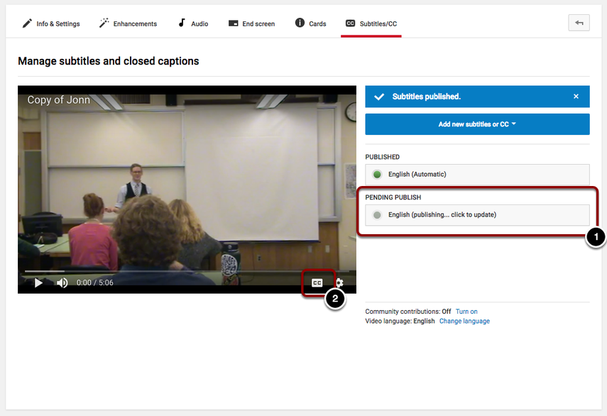 Displays the available subtitles for the video, and where to chane the current CC displayed for the video..
