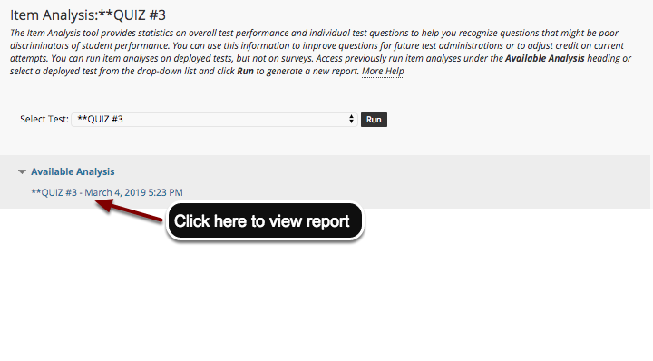 Image of the Item Analysis screen with an arrow pointing to the report title with instructions to click here to view report.