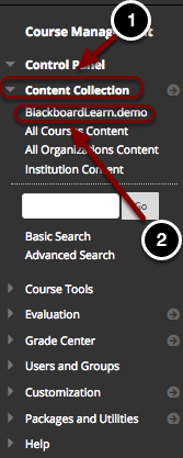 Image of the control panel with the following annotations: 1.Click on Content Collection.2.Select the course ID of the current course listed beneath the Content Collection header.
