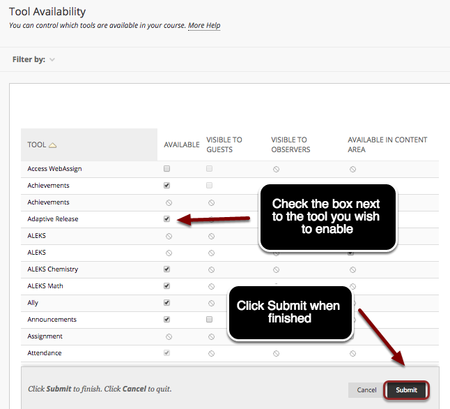 Image of the tool availability screen with an arrow pointing to a checkbox for a tool with instructions to check the box next to the tool you wish to enable. A second arrow is pointing to the Submit button at the top of the page with instructions to click Submit when finished.