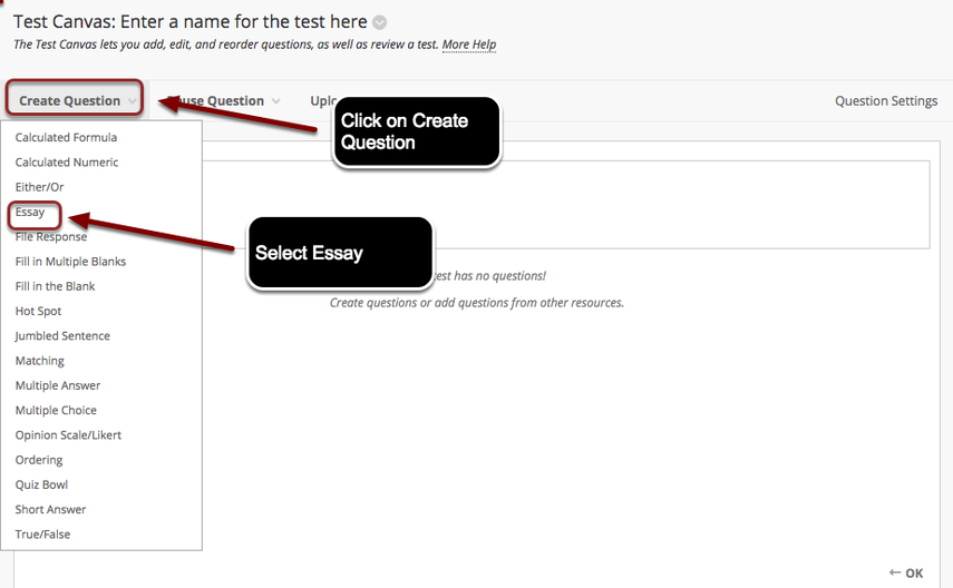 Image of the Test Canvas with Create Question outlined with a red circle with instructions to click on Create Question, and Essay outlined with a red circle with instructions to select Multiple Choice.