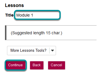 The title of the lesson will need to be entered in the Title text field before selecting Continue at the bottom of the page.