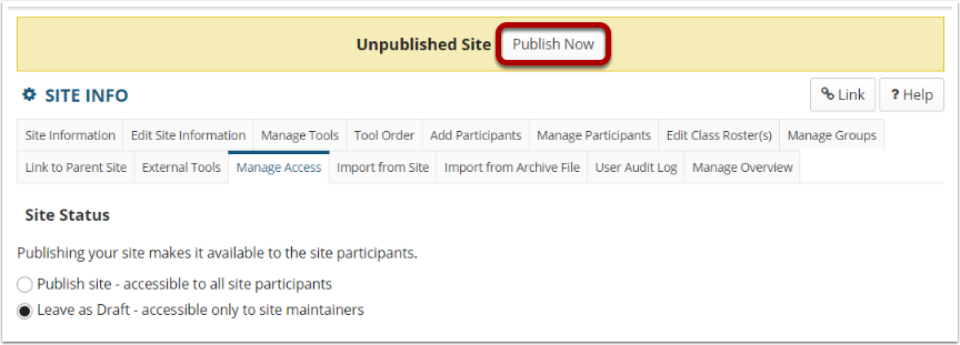 """Site Status with """"Leave as Draft"""" radio button selected. Unpublished Site note at top and Publish Now button highlighted."""