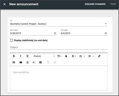 The New announcement window shows who should receive the announcement, the start and end dates, an option to display indefinitely, a subject line, and a rich text editor in which to type your announcement