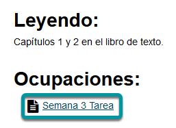 O dé clic en el enlace directo a la tarea/asignación bajo Lecciones (Lessons).