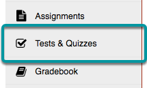 Go to Tests and Quizzes