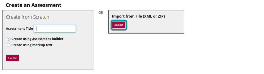 To import an assessment, select Import.