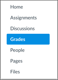 Click on Grades in the course navigation.