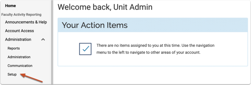 Step 2 - Select Setup under Administration