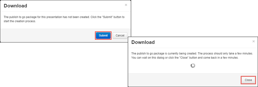 Click Submit on the packaging process and click close.