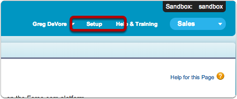 Navigate to your Salesforce.com Setup Area