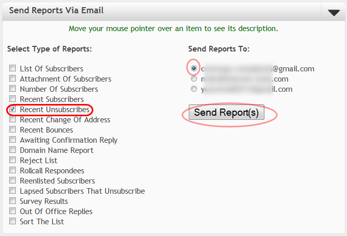 """Click on """"Send Reports Via Email"""", select """"Recent Unsubscribes"""" option and the email address where you want to receive the report."""