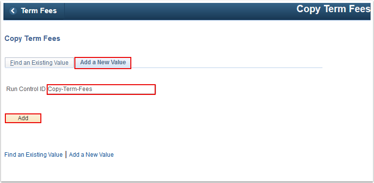 Copy Term Fees Add a New Value tab