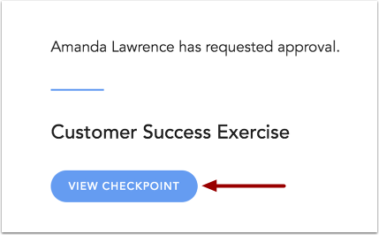 Open Checkpoint Approval Email