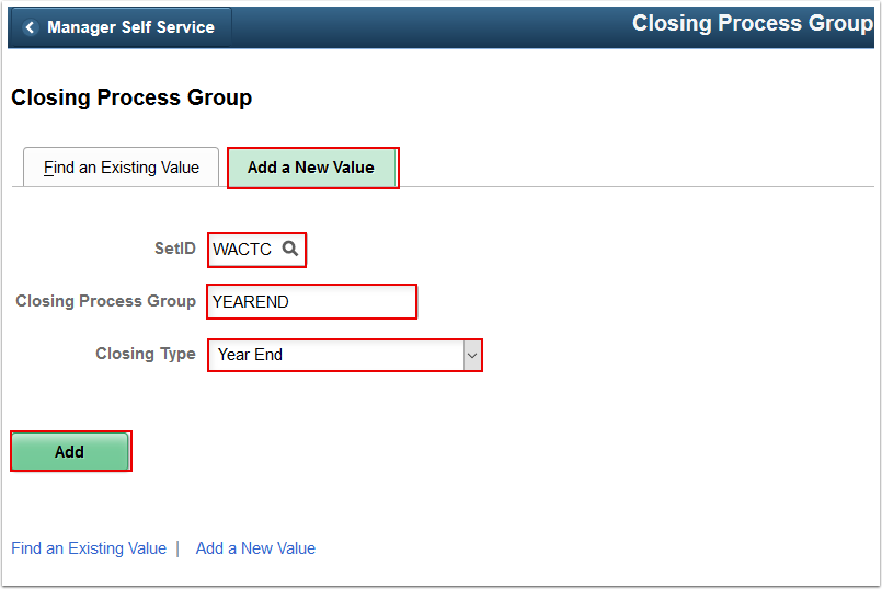 Closing Process Group Add a New Value tab