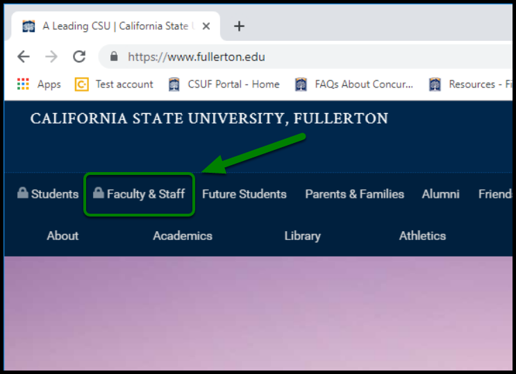 Faculty & Staff option on Cal State Fullerton Website. There is a green arrow pointing towards it.
