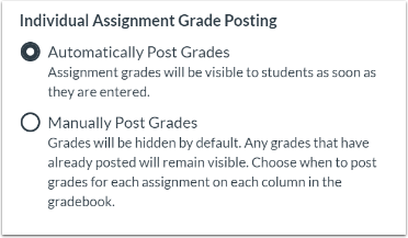 Automatic or Manual Grade Posting Policy