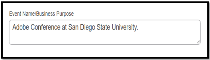 Event Name/Business purpose field. In the field, Adobe Conference at San Diego State University has been inputted.