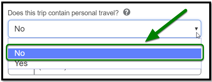 Does this trip contain personal travel? field. From the no and yes options, no has been selected.