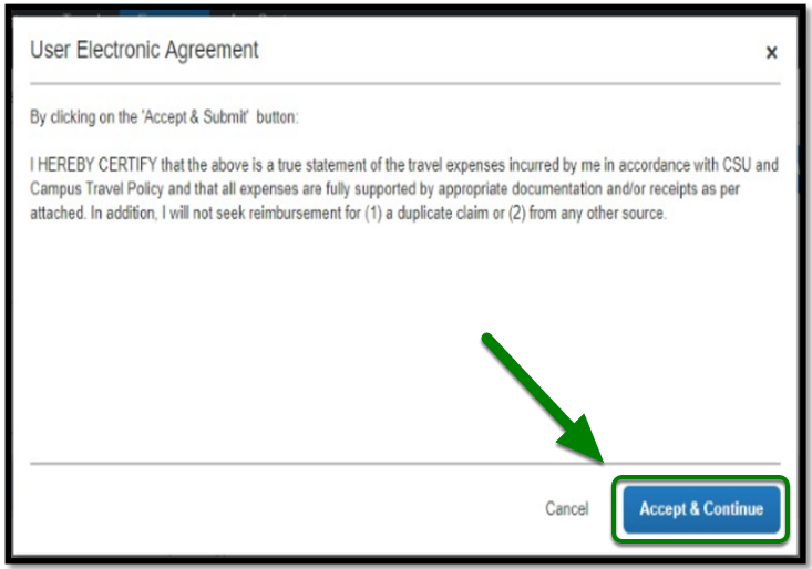 User Electronic Agreement window. On the lower right hand corner, the Accept & Continue button is selected, and there is a green arrow pointing towards it.