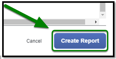 The Create Report button is displayed, with a green arrow pointing towards it.