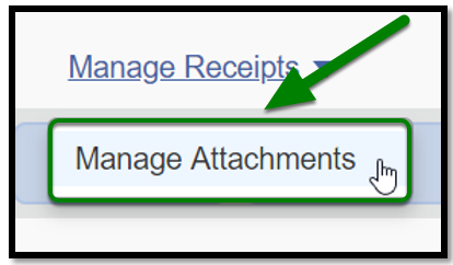 Under the Manage Receipts tab, the Manage Attachments option is selected. There is a green arrow pointing towards it.