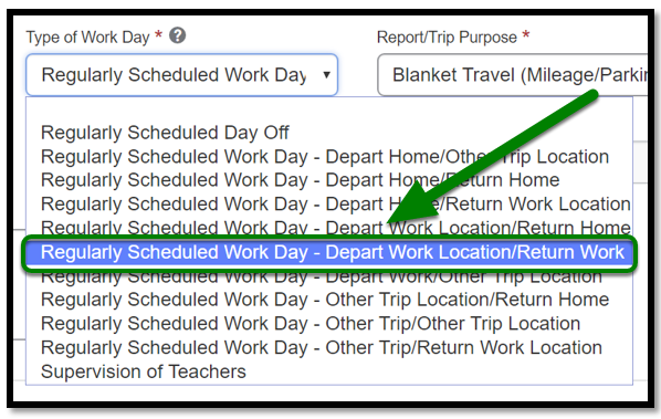 Personal Car Mileage Expense. Type of work day field. There is a dropdown that shows multiple options to select. Depart work location and return work location is selected.