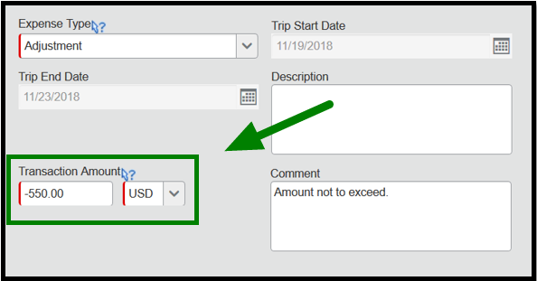 Adjustment expense itemization. There is a green arrow pointing towards the Transaction Amount option found in the lower left-hand corner. Negative five hundred and fifty dollars have been inputted into the Transaction Amount.