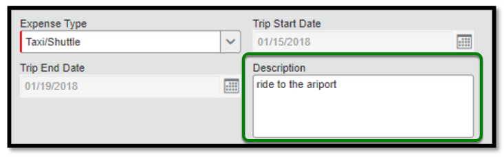 "Within the taxi/shuttle expense itemization,  there is a green square highlighting the description text box. Within the text box, ""Ride to the airport,"" is inputted."