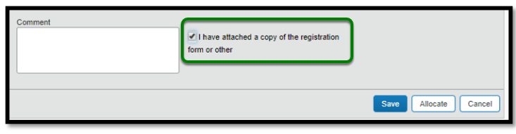 "Next to the comment text box, there is a green square highlighting the following text, ""I have attached a copy of the registration form or other."" There is a small checkbox that has been checked."