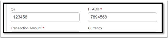 Depending on your expense, you may be required to fill out the Q number or IT Authorization number.