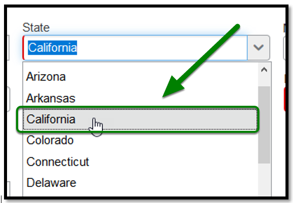 """""""State"""" field. When clicked on, """"California"""" was selected as the state. There is a green arrow pointing towards it."""