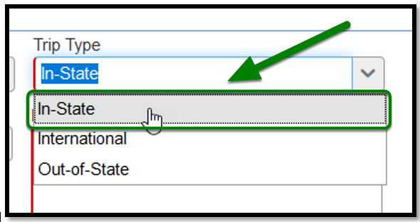 """Trip type field. When clicked on, a drop-down emerges. The option """"In-State"""" has been highlighted, and there is a green arrow pointing towards it."""