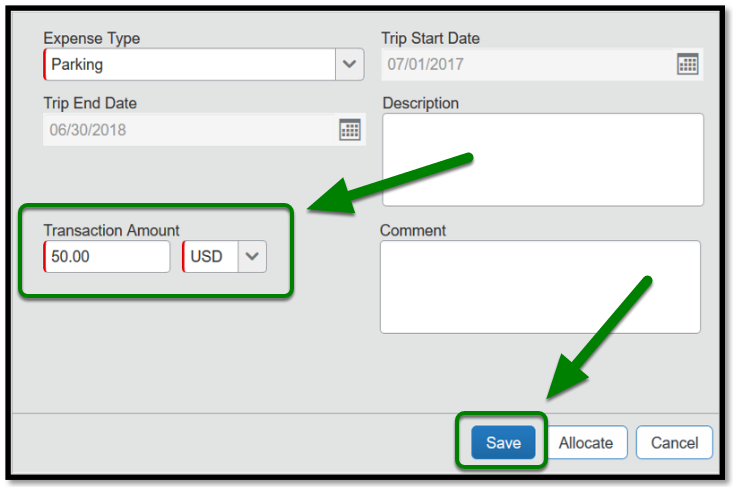 Parking expense type itemization field. There is a green arrow pointing towards the transaction amount in the lower left-hand corner. In the text field, fifty dollars has been inputted. On the lower right-hand corner, there is a green arrow pointing towards the save button.