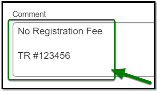 Comment field. No Registration Fee and TR123456 are inputted as text.