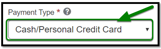 Required Payment Type field. Cash Personal credit card is selected.