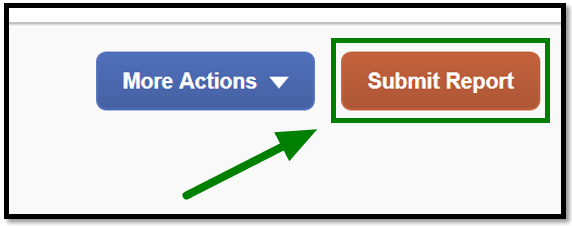 The More actions tab and Submit report button are in the field of view. The Submit Report button is selected, and there is a green arrow pointing towards it.