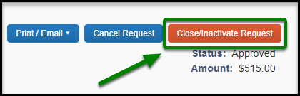 The Close/Inactivate Request button is highlighted, and there is a green arrow pointing towards it.