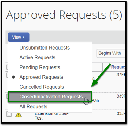 Approved Requests page. Under the View button, a mouse is hovering over the Closed/Inactivated requests option. There is a green arrow pointing towards it.